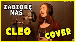 Cleo - Zabiorę Nas (cover by Joanna Krebs)