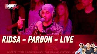 RIDSA - Pardon - Live - C'Cauet sur NRJ