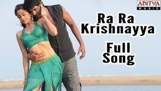 Ra Ra Krishnayya Full Song- Ra Ra Krishnayya