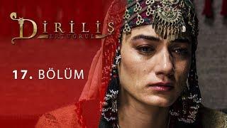 episode 17 from Dirilis Ertugrul