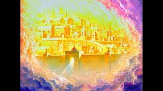 Jésus la Porte du Royaume de Dieu - La Nouvelle Jérusalem céleste