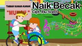 Naik Becak   Lagu Anak Indonesia