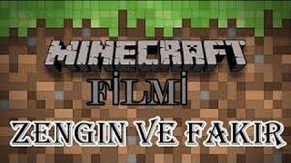 Minecraft Filmi  Zengin Fakir