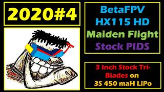 2020 #4 BetaFPV HX115HD WINDY Maiden Flights on 3S Stock Pids 2020 0503 (Van Halen - Cabo Wabo)