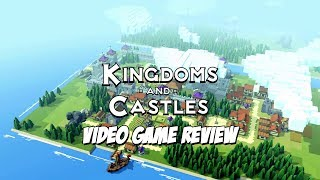 Kingdoms and Castles - Video Game Review