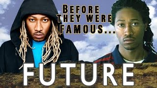 FUTURE | Before They Were Famous