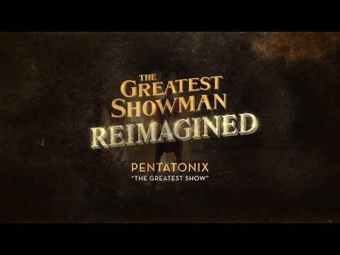 Pentatonix - The Greatest Show (Official Lyric Video) - Atlantic Records