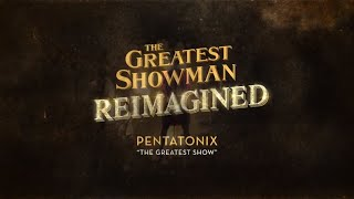 Pentatonix - The Greatest Show (Official Lyric Video) - YouTube