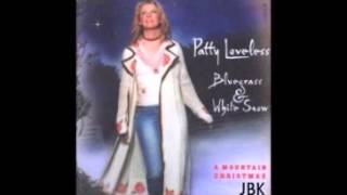Patty Loveless -  Beautiful Star Of Bethlehem