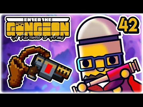 Holster Dueling Laser | Part 42 | Let's Play: Enter the Gungeon: Farewell to Arms | PC Gameplay