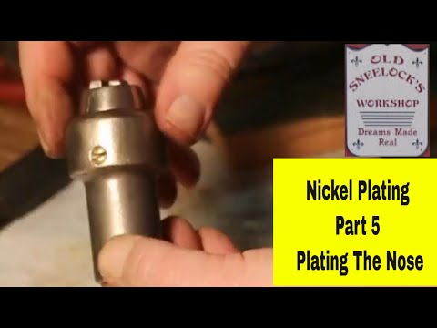 Nickel Plating ~ Pt 5 ~ Plating The Nose