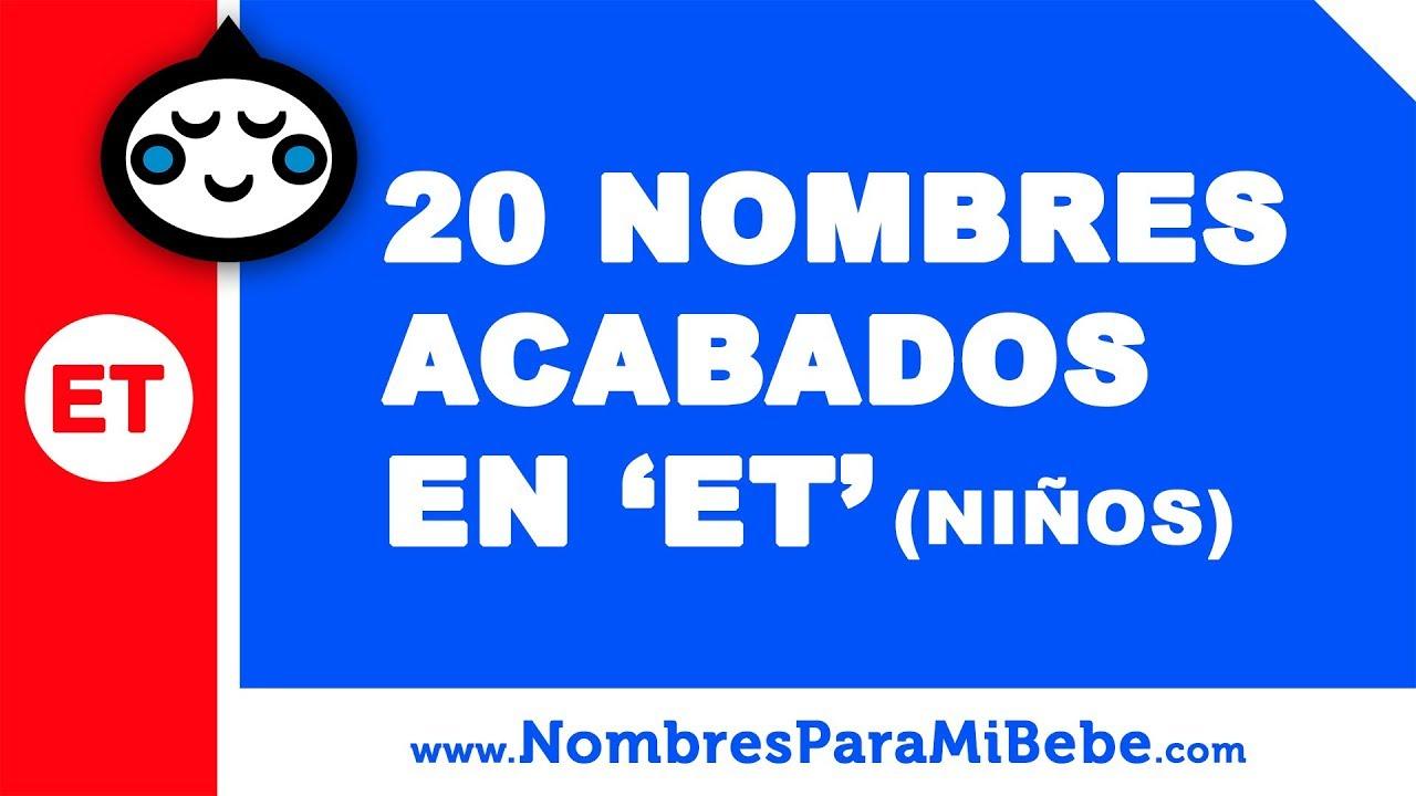 20 nombres para niños terminados en ET - los mejores nombres de bebé - www.nombresparamibebe.com