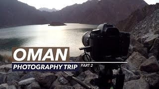 How does Stars looks like in Oman! Photography Vlog | Part 2