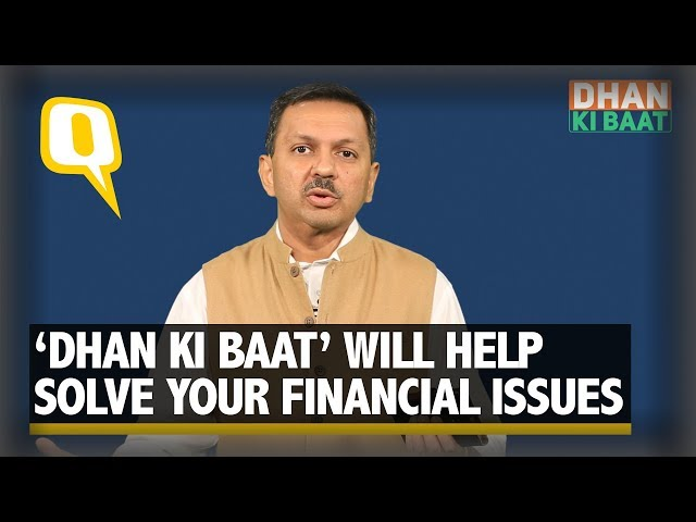 Dhan Ki Baat Will Answer All Your Personal Finance Related