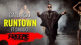 Runtown - Gallardo [Official Video] ft. Davido