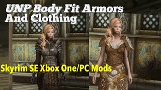 UNP Body Fit Armors And Clothing Skyrim SE Xbox One/PC Mods