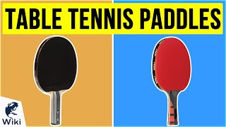 10 Best Table Tennis Paddles 2020