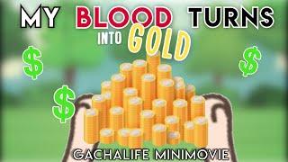 【 My Blood Turns Into Gold 】Special 6K+!! // Original #GLMM // GachaLife Mini Movie