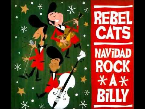 Rebel Cats / Santa Claus Llego A La Ciudad (Santa Claus Is Coming To Town)