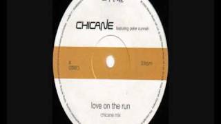 Chicane - love on the run (Chicane mix)