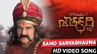Saaho Saarvabowma Saaho Song Lyrics from Gautamiputra Satakarni - balakrishna