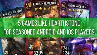 5 games like Hearthstone for seasoned Android and iOS players