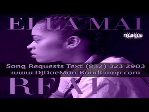 01 Ella Mai Boo'd Up Slowed Down Mafia @djdoeman