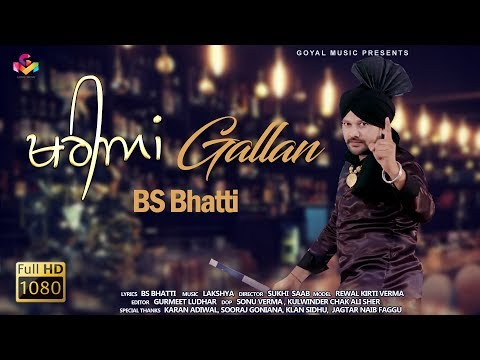 BS Bhatti | Kharian Gallan | Goyal Music | New Punjabi Song 2019