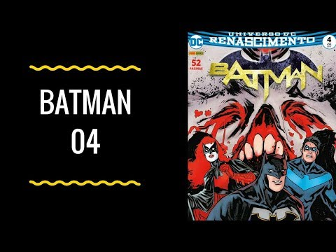 Mini Resenha: Batman 04 - DC Renascimento