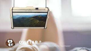 owltab® Tablethalter - Tablethalterung für Bett
