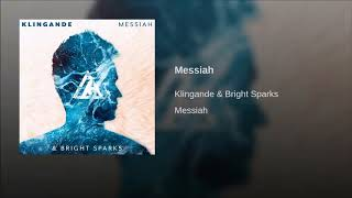 Klingande & Bright Sparks   Messiah