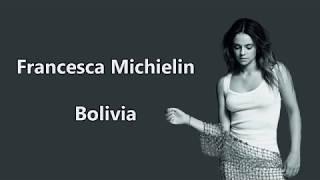 Francesca Michielin   Bolivia (Lyrics Video) By LyricsMania