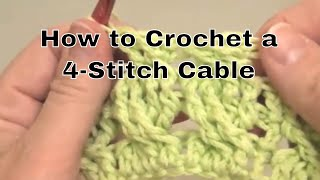How to Crochet a 4-Stitch Cable | an Annie's Tutorial