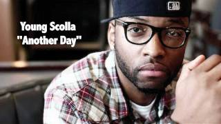 """Young Scolla - """"Another Day"""" [Official Audio]"""
