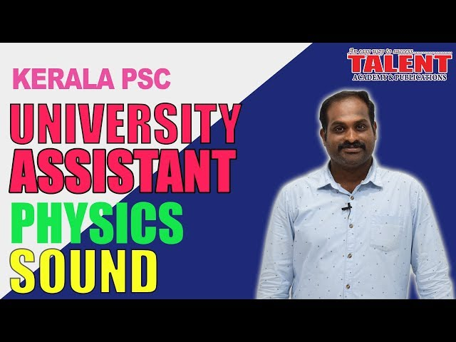 Kerala PSC Physics for University Assistant Exam | SOUND | Part 3