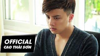 Giấc Mơ Không Phải Anh & Anh Sai Rồi | Cao Thái Sơn | #GMKPA #ASR | Official MV