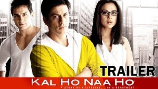 Kal Ho Naa Ho - Official Trailer
