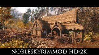 TES V - Skyrim Mods: NobleSkyrimMod HD-2K