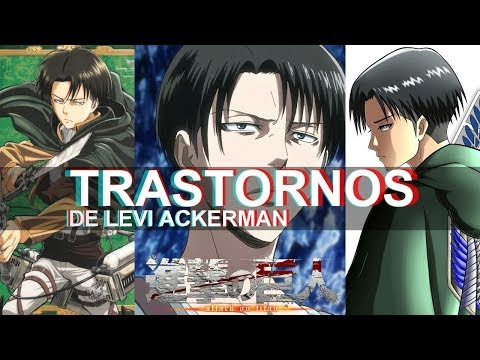 PSICÓLOGO ANALIZA A LEVI ACKERMAN | Shingeki no kyojin Attack on titan | Ness