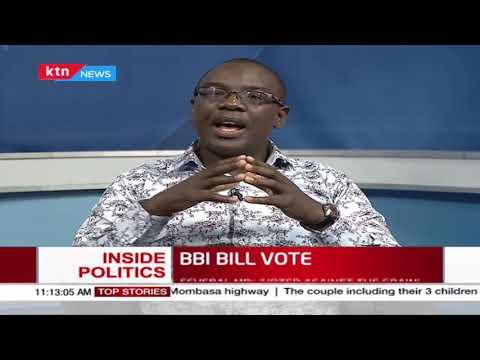 A look at Thursdays vote on the BBI Bill  | INSIDE POLITICS WITH BEN KITILI | Part 1