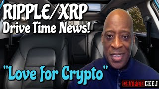 """XRP RIPPLE NEWS WHAT?! WHAT?! MUCH RESPECT """"LOVE FOR CTYPTO"""" XRP PROPS"""