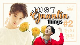 JUST LAI GUANLIN (라이관린) THINGS #2 {WANNA ONE/ PRODUCE 101 SEASON 2} #HAPPY_KUANLIN_DAY