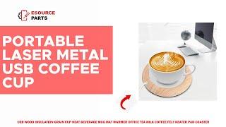 Portable Laser Metal USB Coffee Cup Warmer - Esource Parts