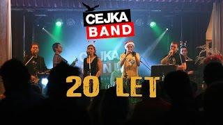Čejka band 20 LET
