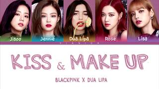 Dua Lipa & BLACKPINK   'KISS AND MAKE UP' Lyrics (Color Coded HanRomEng가사) | By VIANICA