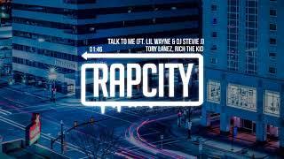 Tory Lanez, Rich The Kid   Talk To Me Remix (ft. Lil Wayne & DJ Stevie J)