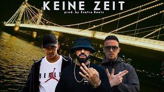 AZET Feat. CAPITAL BRA & ZUNA   KEINE ZEIT (prod. Exetra Beatz)