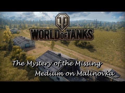 World of Tanks - The Mystery of the Missing Medium on Malinovka