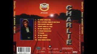 Charlie   Annyi Minden Történt 1997   Teljes Album HQ