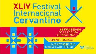 XLIV Festival Internacional Cervantino